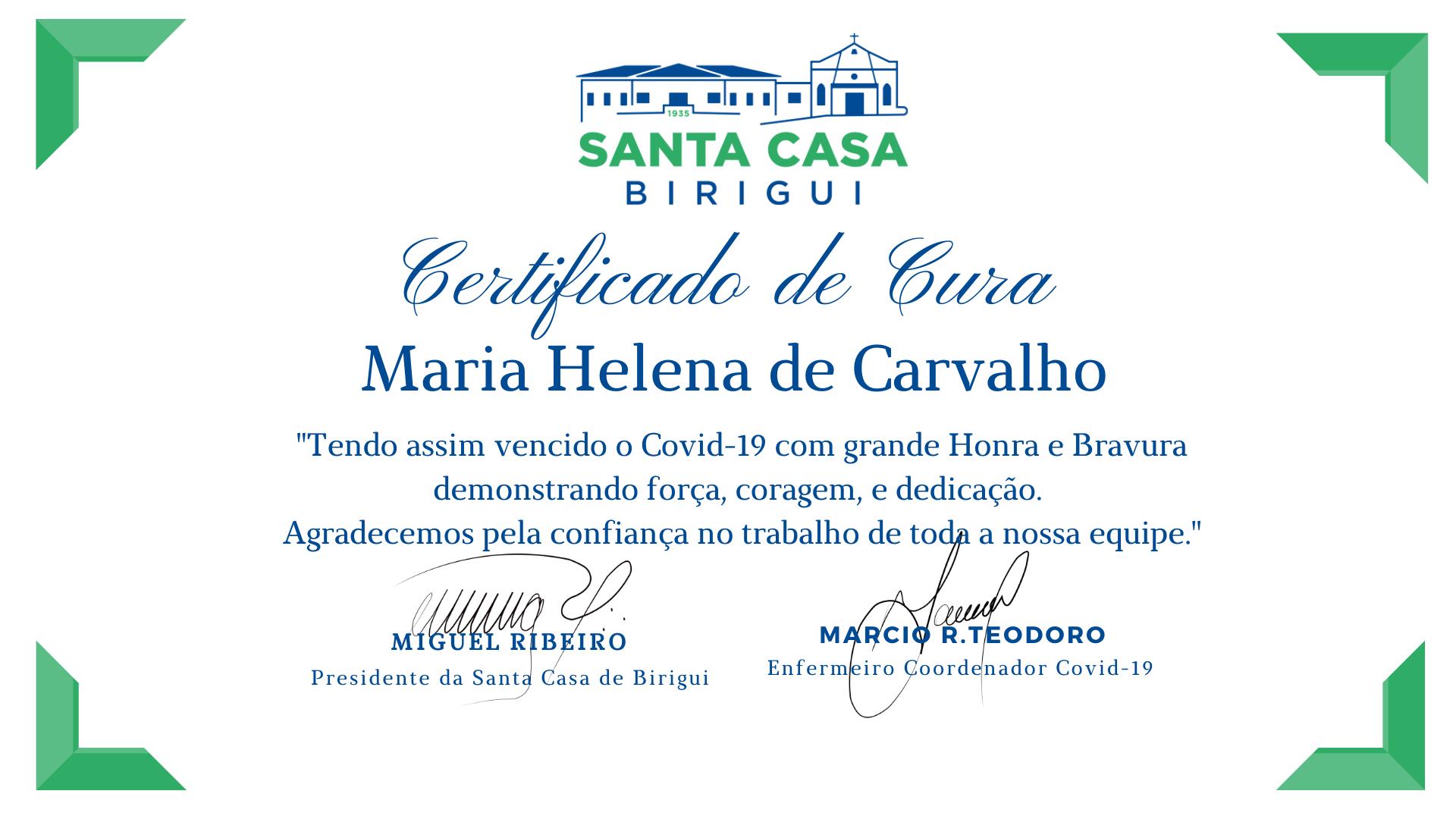 Seis pacientes: Dona Maria Helena foi a ultima paciente no domingo a ir para casa.